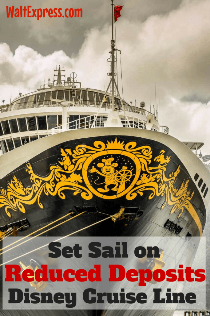 BREAKING NEWS: Set Sail on Disney Cruise Line with Reduced Deposits