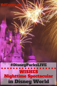 #DisneyParksLIVE: Live Stream of Magic Kingdom's 'Wishes' on March 23
