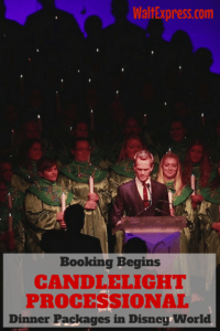 Booking Begins For Candlelight Processional Dining Packages In Epcot