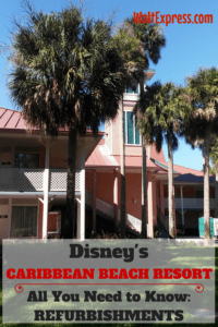 All You Need To Know About Disney's Caribbean Beach Resort Refurbishments