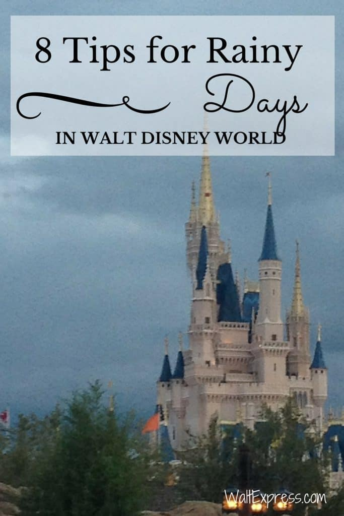 8 Tips for Rainy Days in Disney World