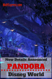 New Details Released for PANDORA in Animal Kingdom